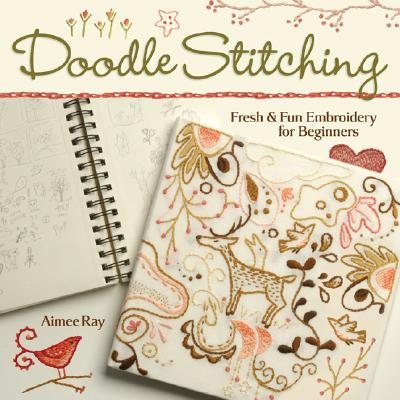 Doodle-Stitching By Ray, Aimee